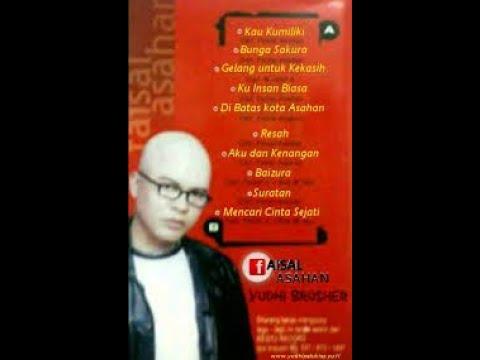 Album 'KAU KUMILIKI' Faisal Asahan FULL COVER al