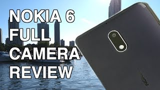 Nokia 6 - Full Camera Review!