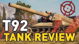 World of Tanks || T92 - Tank Review