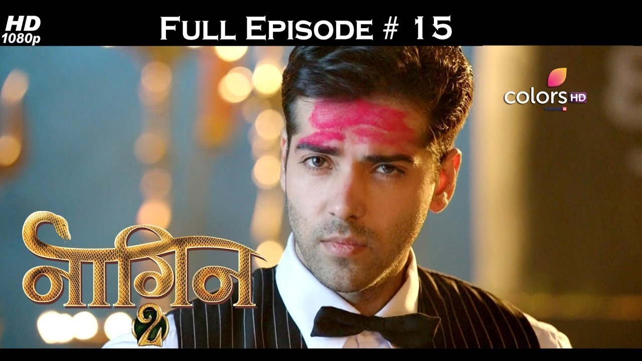 Download Naagin 2 - Full Episode 15 - With English Subtitles