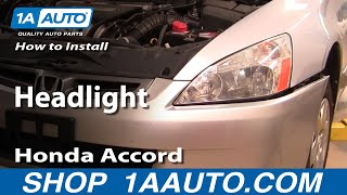 How To Install Replace Headlight Honda Accord 03-07 - 1AAuto.com