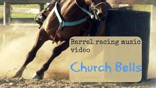 Barrel racing music video ~ Church bells