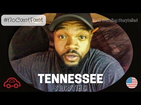 TENNESSEE STORYTIME!