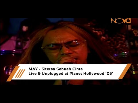 MAY - Sketsa Sebuah Cinta | Live & Unplugged at Planet Hollywood