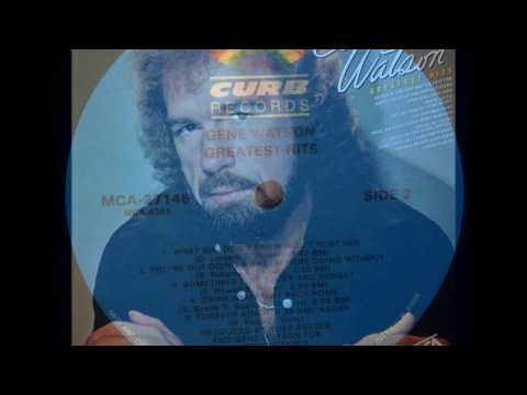 What She Don't  Know Won't Hurt Her , Gene Watson , 1982