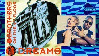 2 Brothers On The 4th Floor Dreams 1994 Full Album