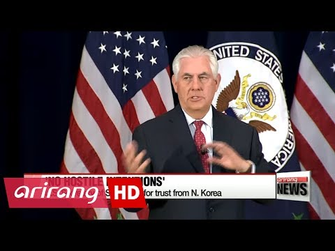 Tillerson calls out for N. Korea's trust, promising no hostile intentions