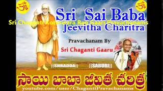 Sai Baba Jeevitha Charitra (Part 10 of 15) Pravachanam By Sri Chaganti Koteswar rao Gaaru