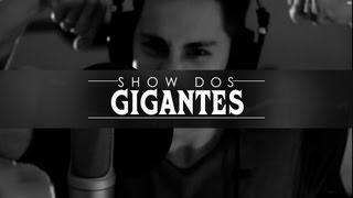SHOW DOS GIGANTES | Paródia Anitta - SHOW DAS PODEROSAS