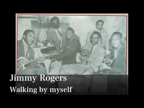 Walking by myself - Jimmy Rogers