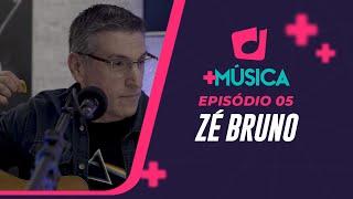Mais Musica | Zé Bruno | Episódio 05 | IPP TV