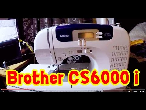 Novice Sew : Brother CS6000i Sewing Machine review