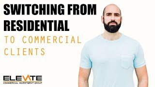 Switching From Residential to Commercial Clients
