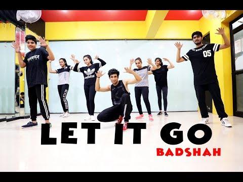 Let It Go | Dance Choreography | Badshah | Andrea Jeremiah | Mohit Jain's Dance Institute | MJDI