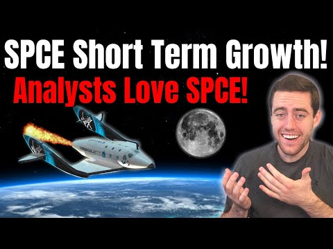 Analysts LOVE SPCE Stock! Why Virgin Galactic Could Shoot Up Short Term And Long Term!