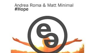 Andrea Roma Matt Minimal Hope