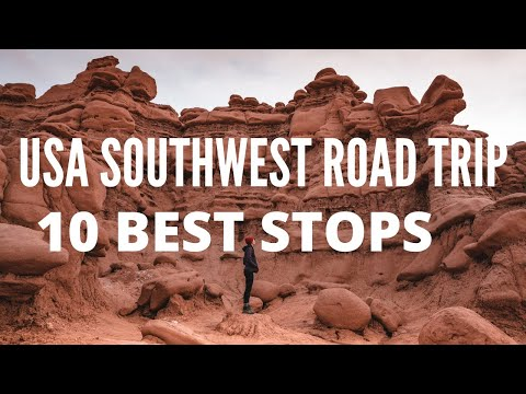 Top 10 Stops on an American Southwest Road Trip