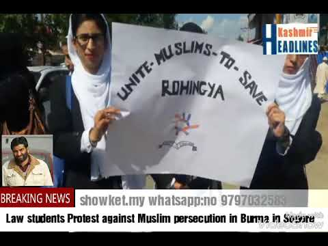 Law students Protest against Muslim persecution in Burma in Sopore