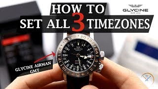 How to Set All THREE Timezones on a Glycine Airman GMT Watch