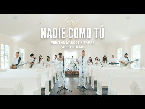 NADIE COMO TU - Miel San Marcos & Barak - Video Oficial
