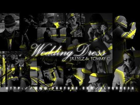 Wedding Dress - J. Reyez & Tommy C