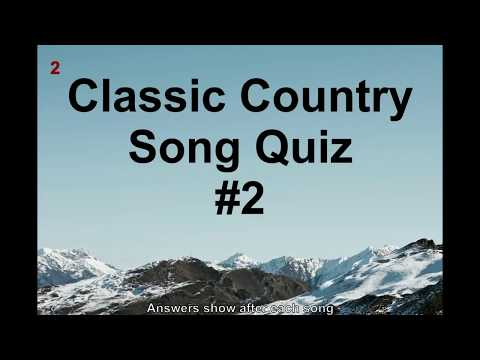 Name That Song! Country Classics Music Quiz #2 (QNTSQ)