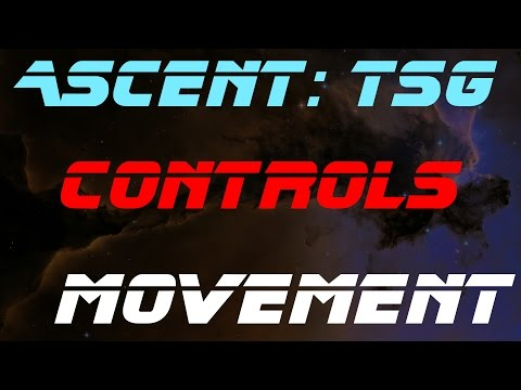 Ascent: The Space Game - Basic Controls