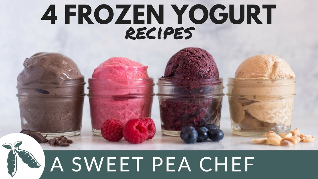 How To Make Frozen Yogurt + 4 New Frozen Yogurt Recipes | A Sweet Pea Chef