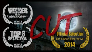 Cut - Who's There Film Challenge (2013) - short horror - Corto de Terror - 短いホラー映画