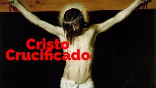 El Cristo Crucificado de Diego Velázquez