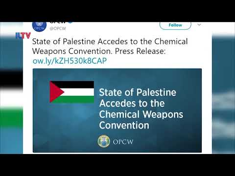 Palestinian Authority Accepted Into Chemical Weapons Convention - May 24, 2018