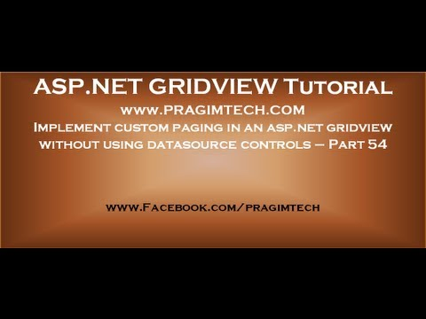 Implement Custom Paging In An Asp.net Gridview Without Using Datasource Controls - Part 54