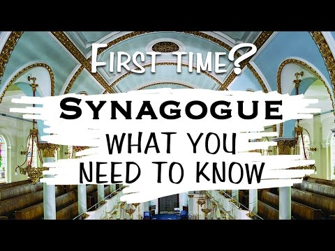 First Time in Synagogue? - What you need to know.