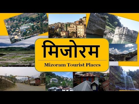 Mizoram Tourist Places - Top 5 Cities to See in Mizoram Tour