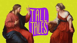 Tall Tales: The Woman at the Well (Week 3)