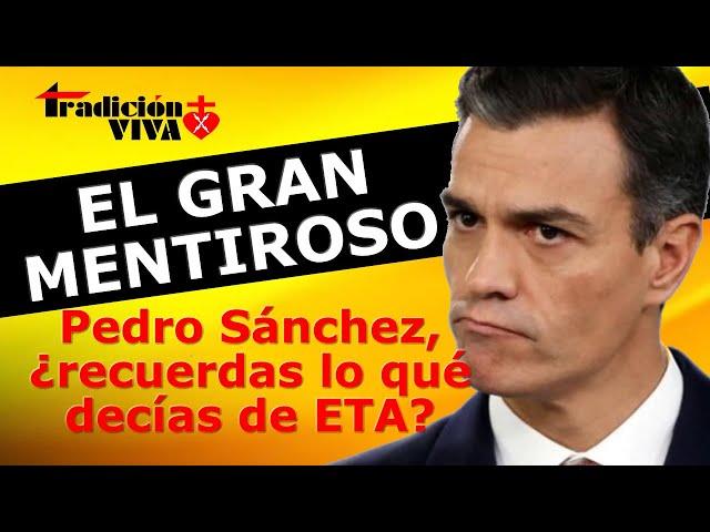 Las Mentiras de Pedro Sánchez