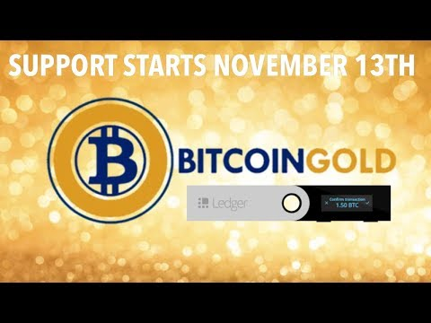 Ledger Bitcoin Gold Support Will Be Available On November 13th | What To Do? | BTG $330 (+ 82%)