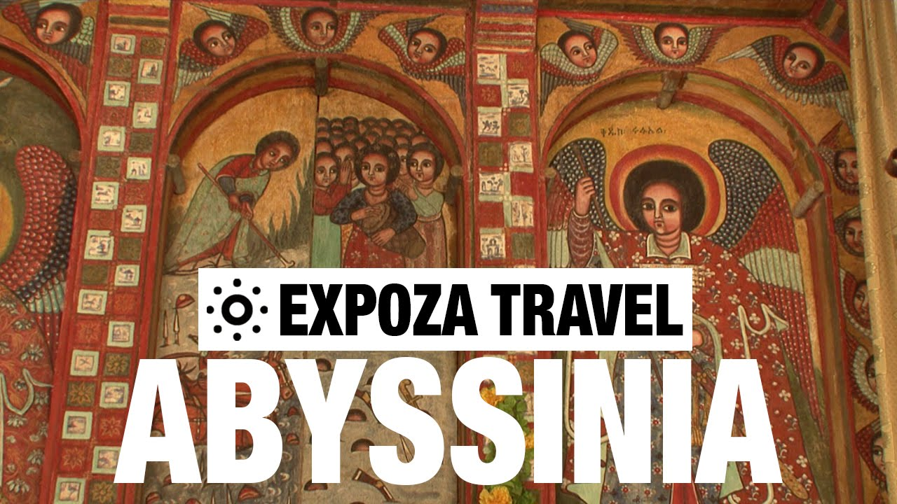 Abyssinia Ethiopia Vacation Travel Video Guide Youtube