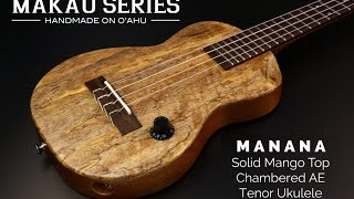 Manana Solid Mango Top Chambered AE Tenor Ukulele