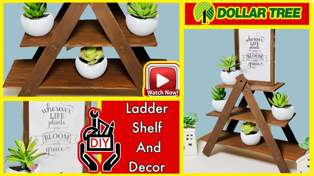 Diy Mini Shelf Ladder Dollar Tree Diys Farmhouse Decor Collab W The Crafty Diy Guy Youtube