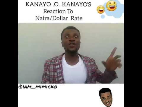 Comedian Mimicko - Kanayo .O. Kanayo's reaction to present Dollar/Naira Rate