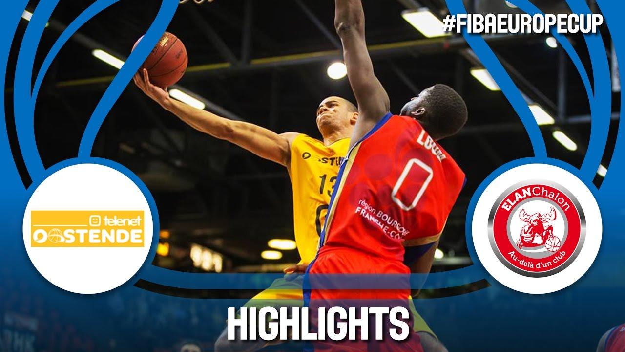Highlights: Telenet Oostende (BEL) v Elan Chalon (FRA) - Semi-Final