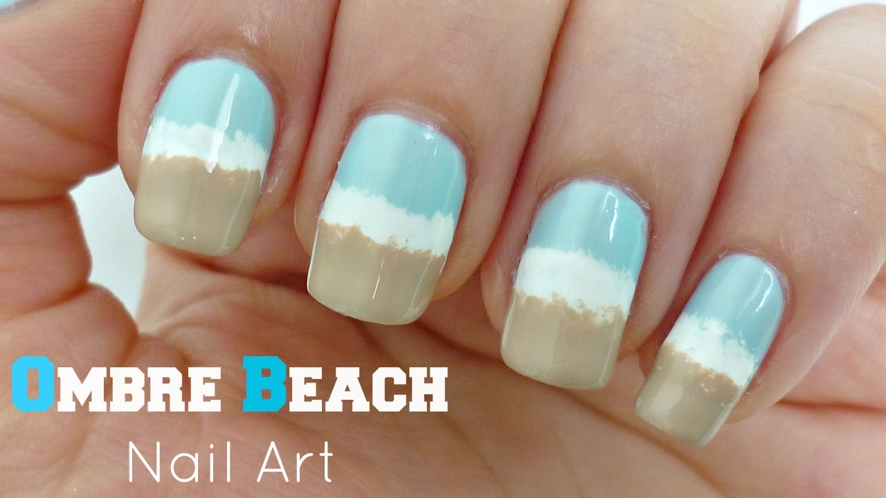 Diy Ombre Beach Nail Art Without A Sponge