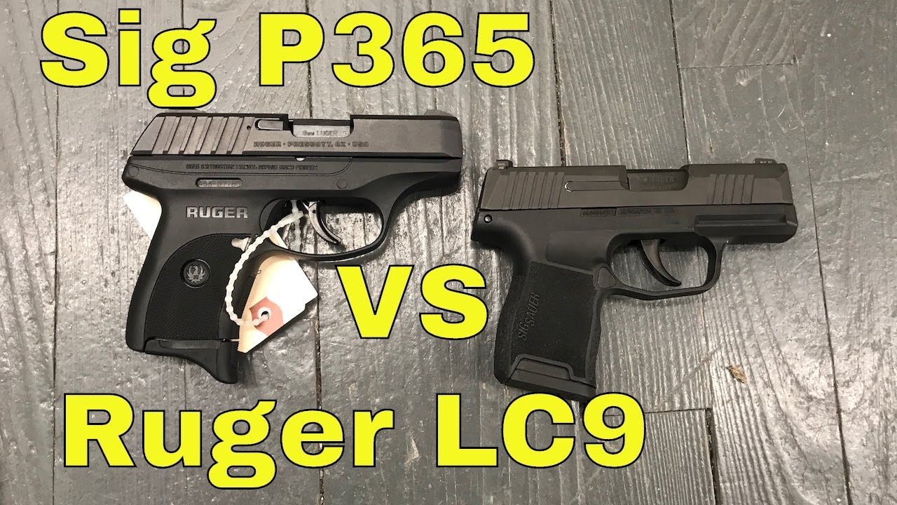 Sig P365 Vs Ruger Lc9s