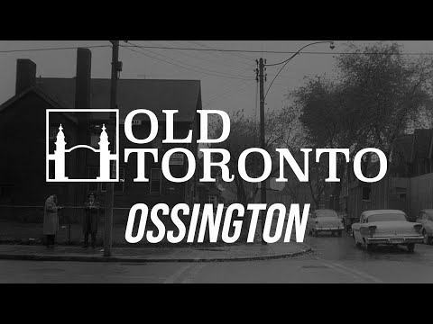 The History of Ossington Avenue