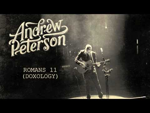 Andrew Peterson - Romans 11 (Doxology) [Official Audio]