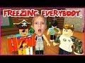 Freezing Everybody !?!?