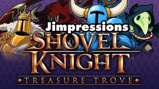 Shovel Knight: The Switch To Switch Has No Hitch (Jimpressions) (Video Game Video Review)