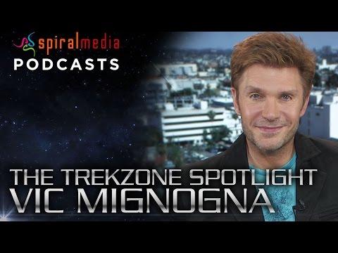 The Trekzone Spotlight with Vic Mignogna