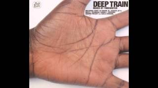 The Timewriter - Deep Train [HD]